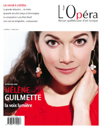 La revue L'Opéra se consacre exclusivement à l'art lyrique.